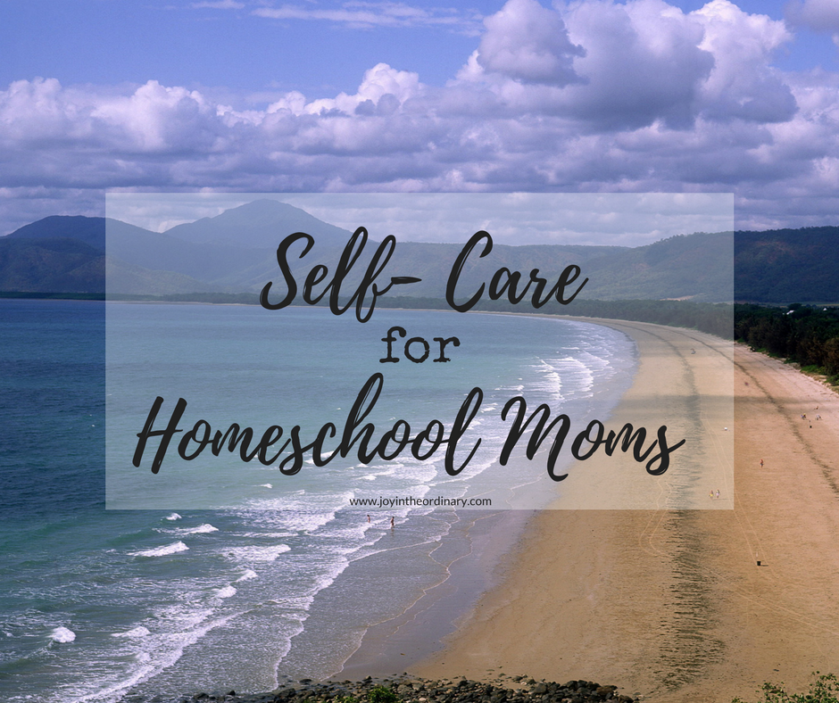 self care for homeschool moms