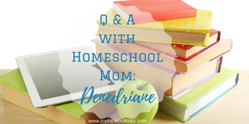 Meet homeschool mom, Denedriane Dean