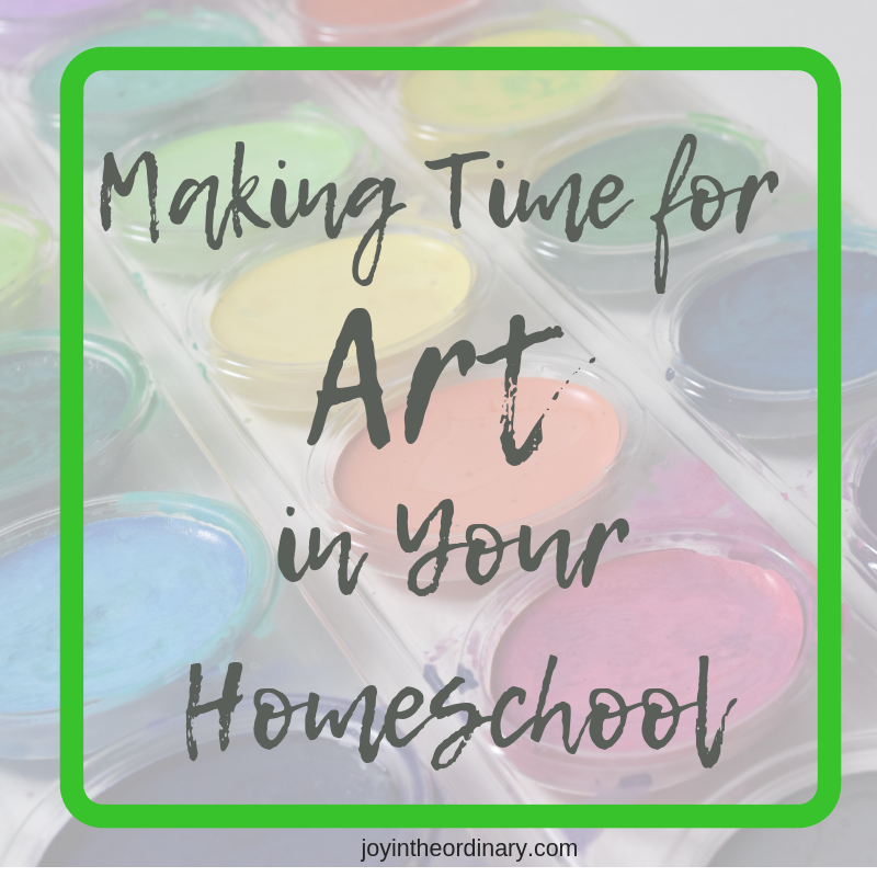 homeschool art makingtime for art