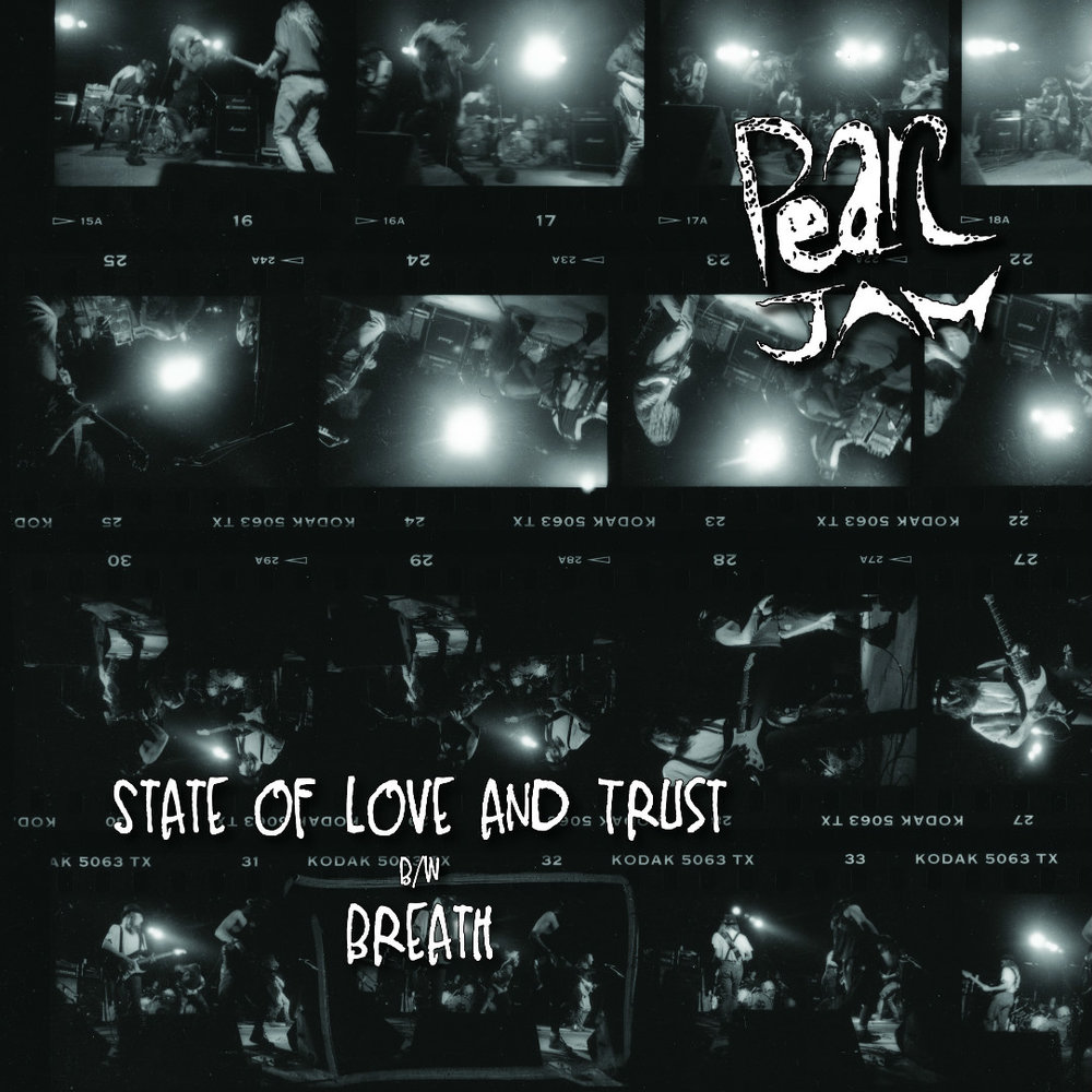 "PEARL JAM | ""State of Love and Trust""/""Breath"""
