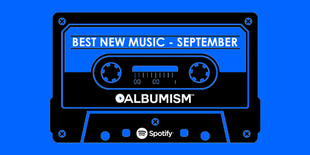Albumism_NewMusic_Playlist_September_2017_MainImage.png