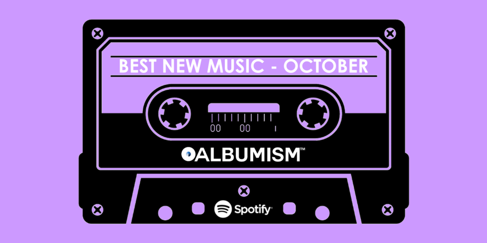 Albumism_NewMusic_Playlist_October_2017_MainImage.png