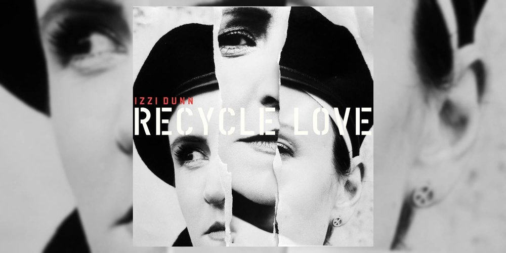 Albumism_IzziDunn_RecycleLove_Artwork.jpg