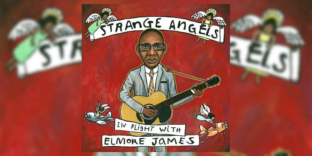 Albumism_ElmoreJames_StrangeAngels_MainImage.jpg