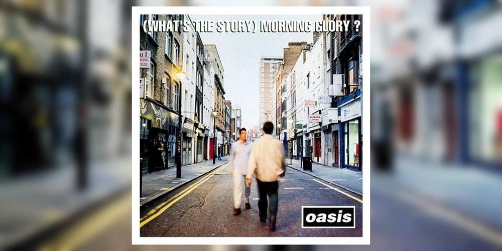 Oasis_WhatsTheStoryMorningGlory_MainImage.jpg