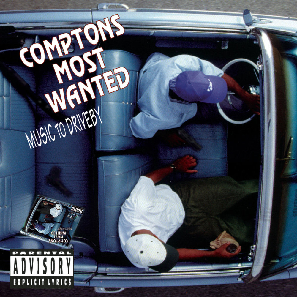 COMPTON'S MOST WANTED | 'Music To Driveby' LP