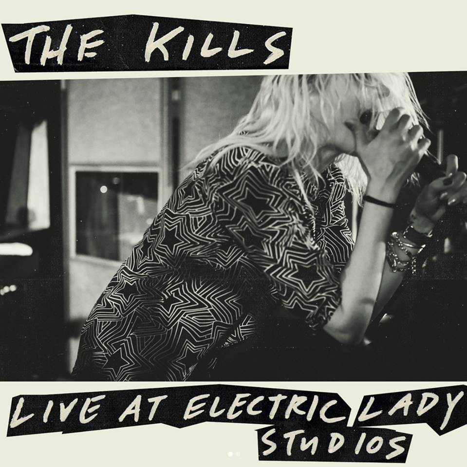 THE KILLS | 'Live at Electric Lady Studios' LP