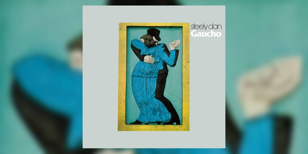 SteelyDan_Gaucho_MainImage.jpg