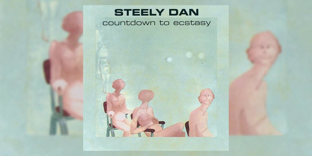 SteelyDan_CountdownToEcstasy_MainImage.jpg