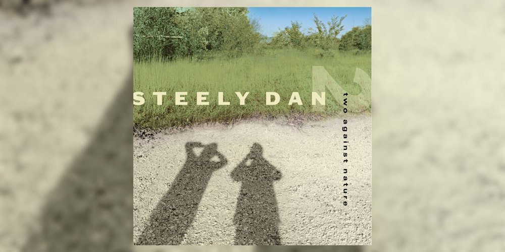 SteelyDan_TwoAgainstNature_MainImage.jpg