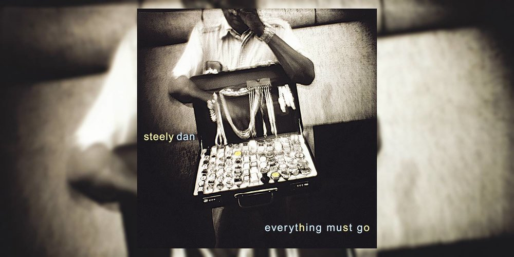 SteelyDan_EverythingMustGo_MainImage.jpg