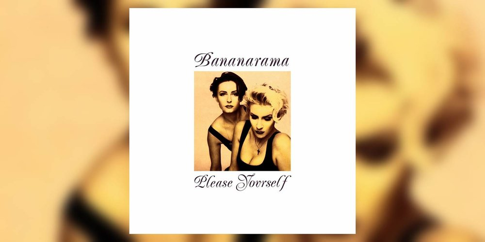Albumism_Bananarama_PleaseYourself_MainImage.jpg