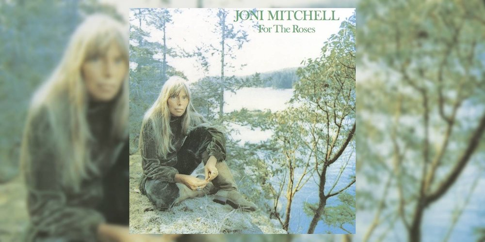 JoniMitchell_ForTheRoses_MainImage.jpg