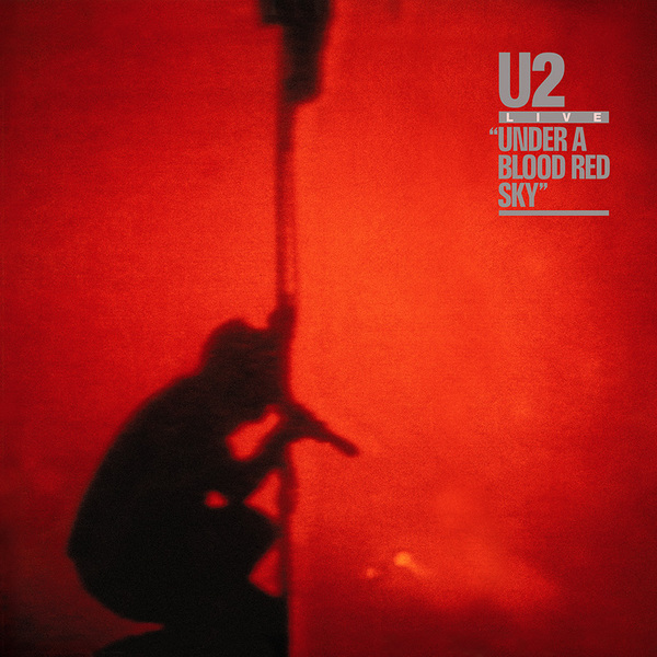 U2_UnderABloodRedSky.jpg