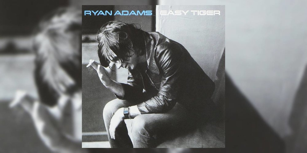 Adams_Ryan_EasyTiger_MainImage.jpg