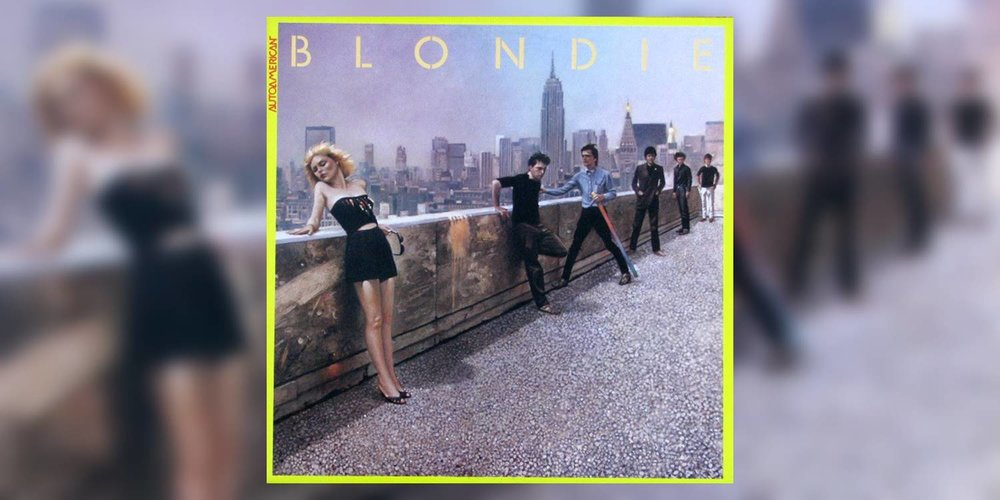 BLONDIE_Autoamerican_MainImage.jpg