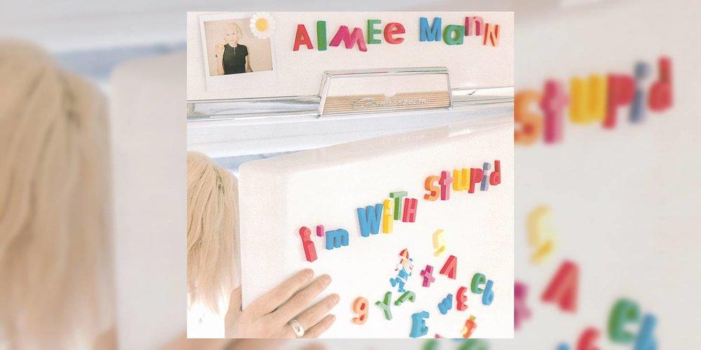 AimeeMann_ImWithStupid_MainImage.jpg