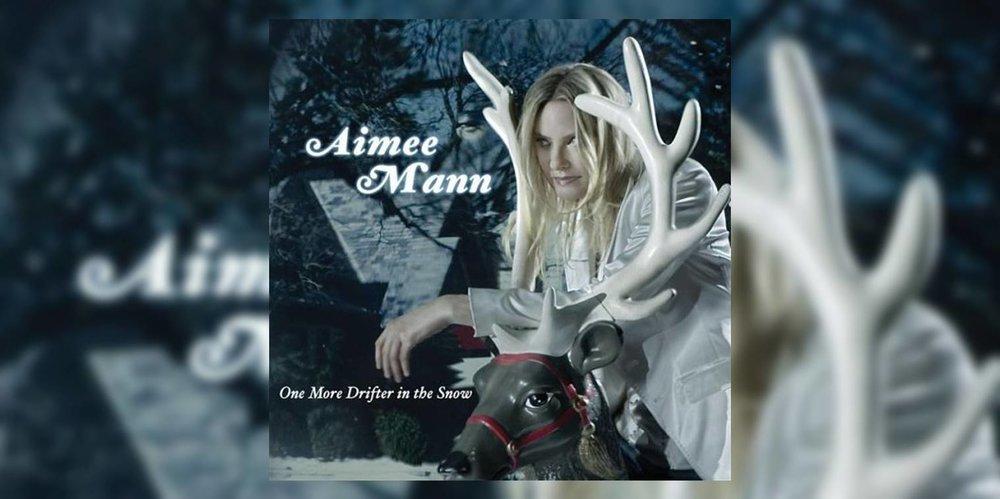 AimeeMann_OneMoreDrifterInTheSnow_MainImage.jpg