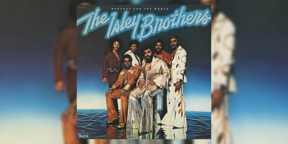 IsleyBrothers_HarvestForTheWorld_MainImage.jpg