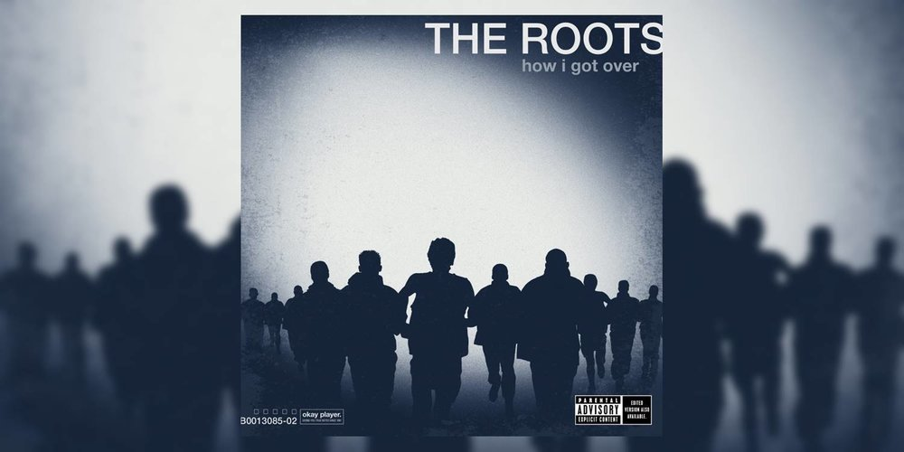 TheRoots_HowIGotOver_MainImage.jpg