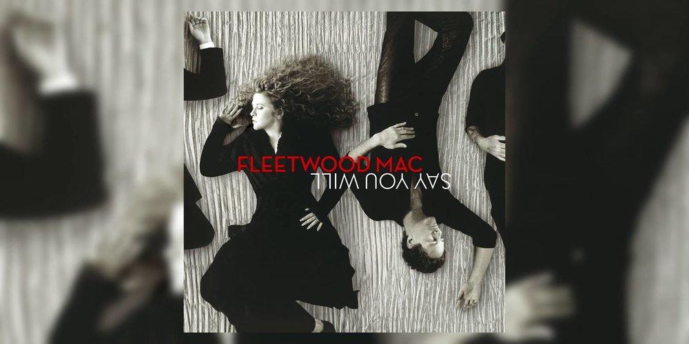 FleetwoodMac_SayYouWill_MainImage.jpg