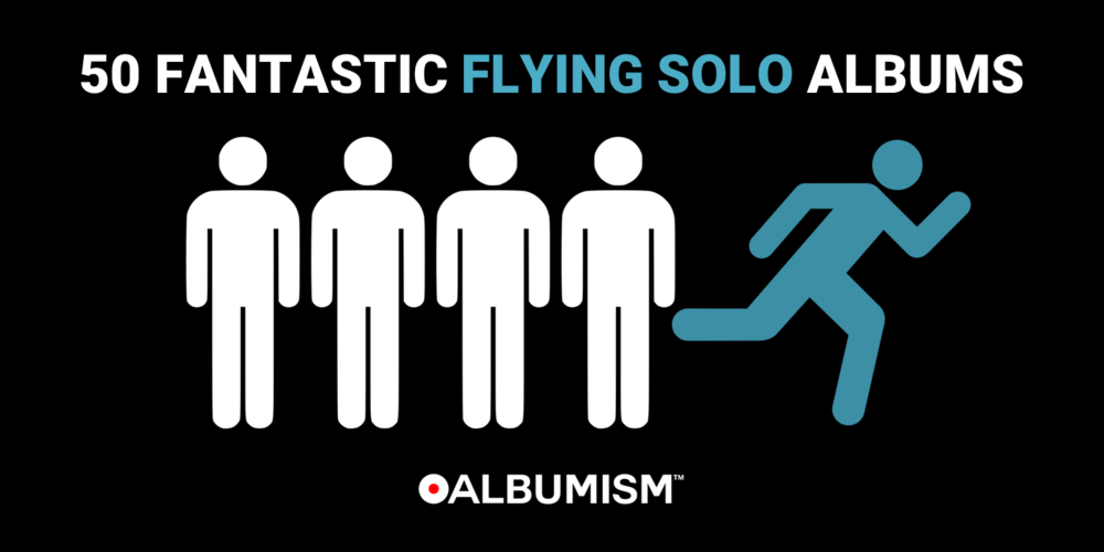 Albumism_50_Fantastic_Flying_Solo_Albums_MainImage.png