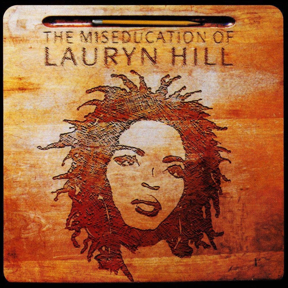 Hill_Lauryn_TheMiseducationOfLaurynHill.jpg