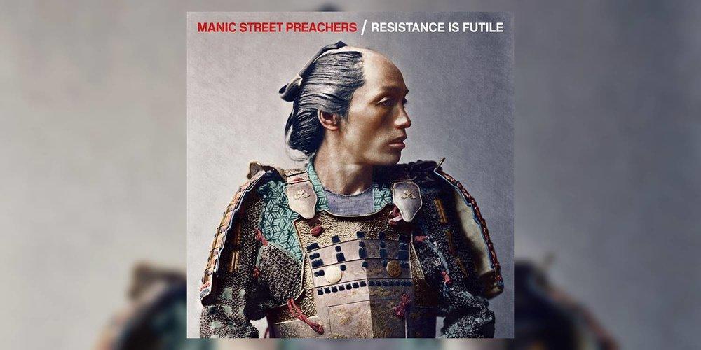 Albumism_ManicStreetPreachers_ResistanceIsFutile_MainImage.jpg