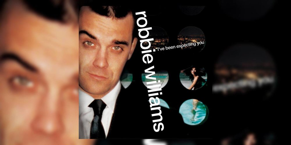 Albumism_RobbieWilliams_IveBeenExpectingYou_MainImage.jpg