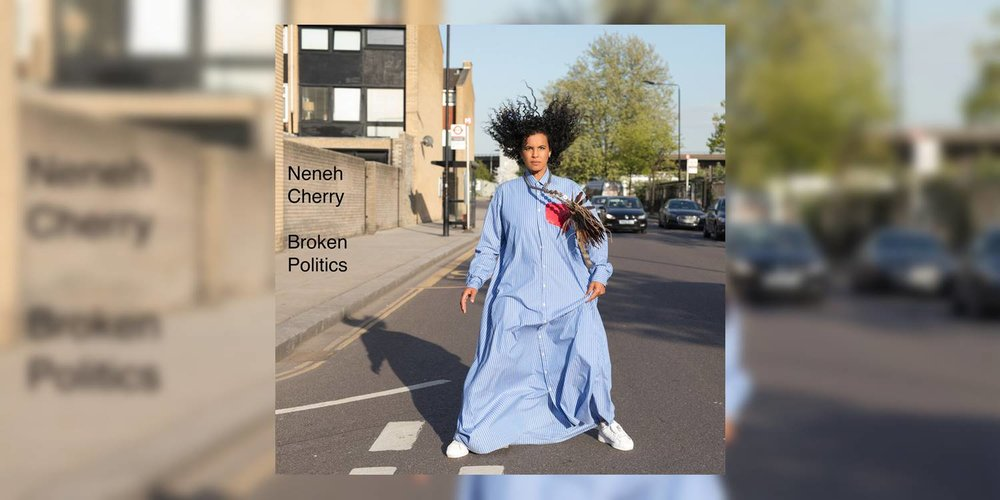 Albumism_NenehCherry_BrokenPolitics_MainImage.jpg