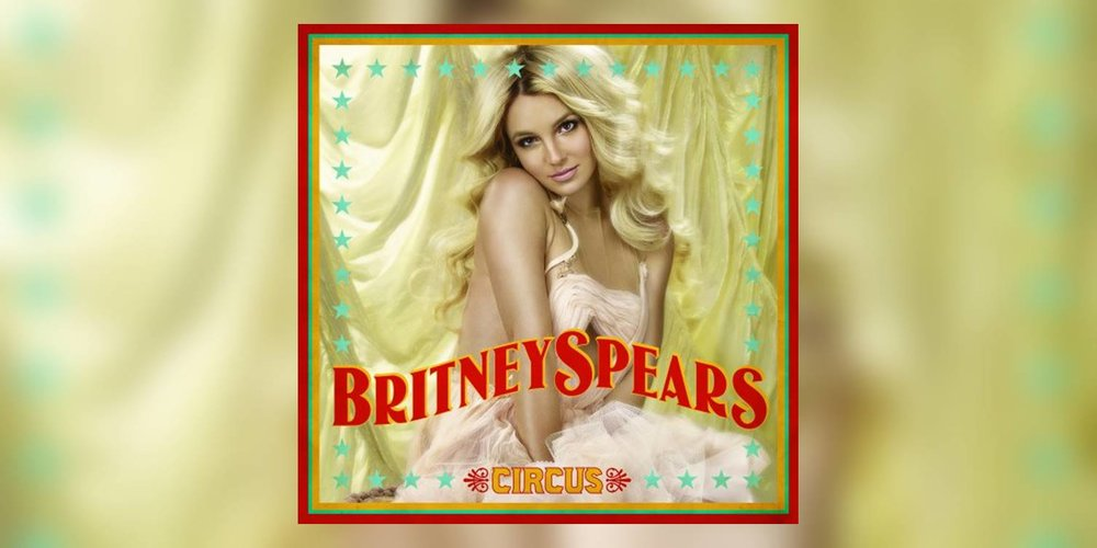 Albumism_BritneySpears_Circus_MainImage.jpg