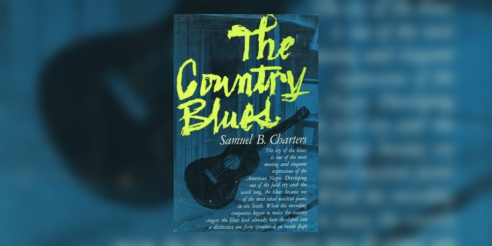 ChartersSamuel_TheCountryBlues_MainImage.jpg
