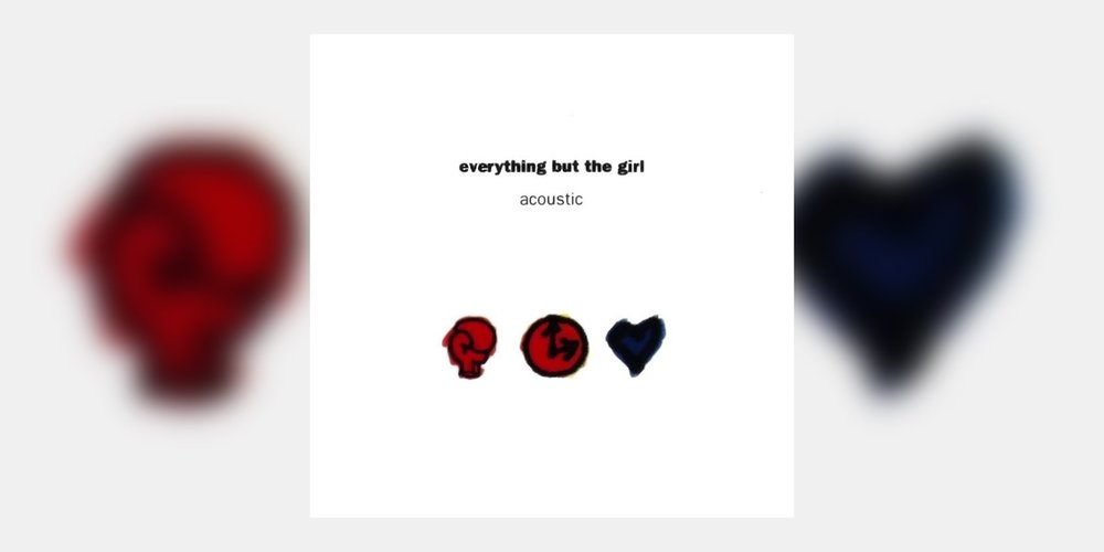 EverythingButTheGirl_Acoustic_MainImage.jpg