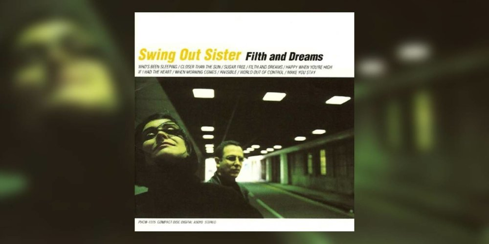 Albumism_SwingOutSister_FilthAndDreams_MainImage.jpg