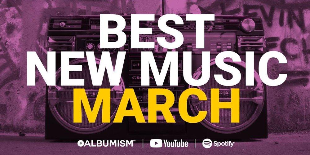 Albumism_NewMusic_Playlist_March_2019_MainImage.jpg