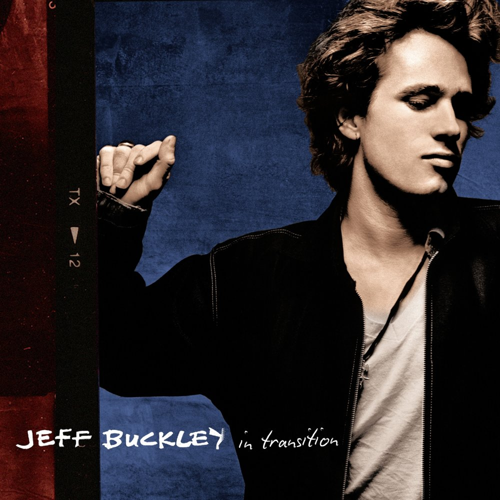 JEFF BUCKLEY | 'In Transition'