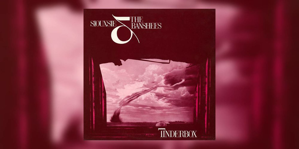 SiouxsieAndTheBanshees_Tinderbox_MainImage.jpg