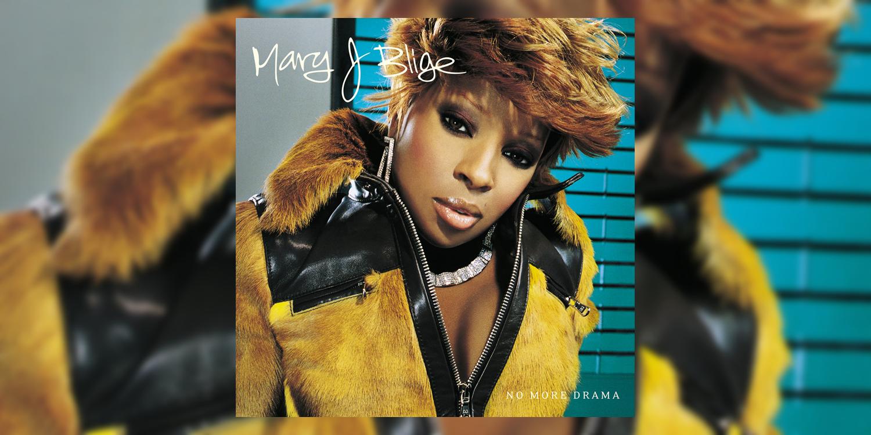 mary j blige no more drama album free