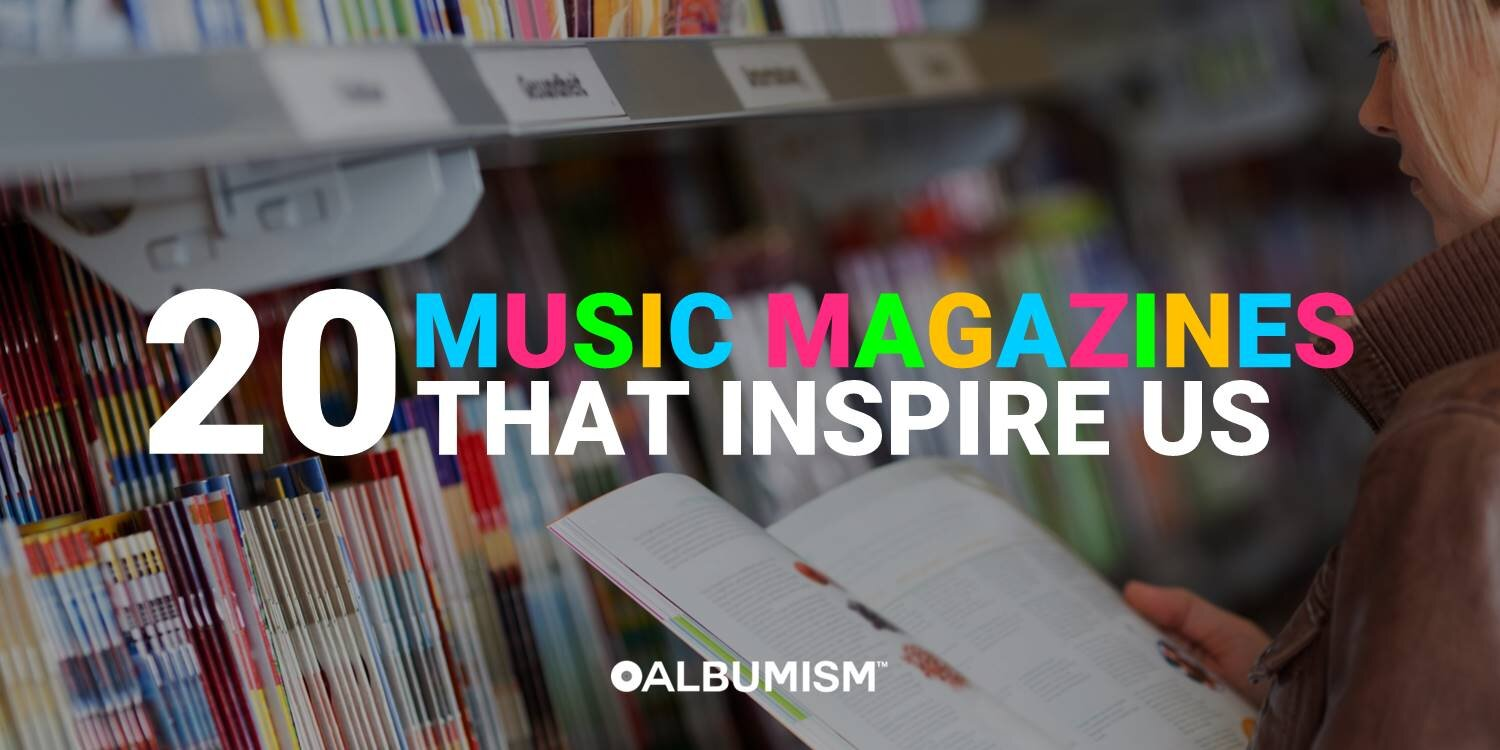 ALBUMISM SELECTS: 20 Music Magazines That Inspire Us
