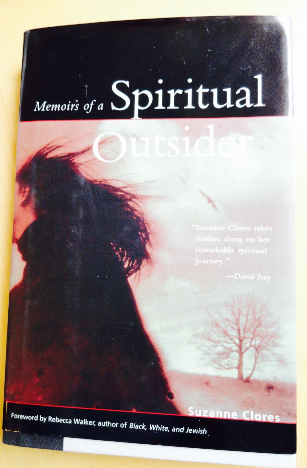 Memoirs of a Spiritual Outsider Hardback Book