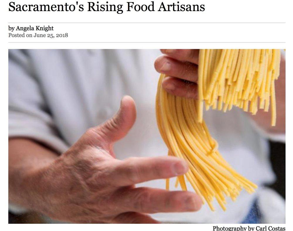 Sacramento's Rising Food Artisans , Sacramento Magazine , June 2018.