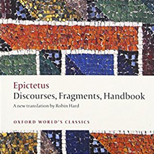 Discourses, Fragments, Enchiridion by Epictetus Epictetus was a teacher, and a freed slave, whose discourses have a vivid informality, animated by anecdotes and dialogue. Forceful, direct, and challenging, their central message is that the basis of happiness is up to us, and that we all have the capacity, through sustained reflection and hard work, of achieving this goal. They still speak eloquently to modern readers seeking meaning in their own lives. This is the only complete modern translation of the Discourses, together with the Handbook or manual of key themes, and surviving fragments. Robin Hard's accurate and accessible translation is accompanied by Christopher Gill's full introduction and comprehensive notes. (via Publisher)