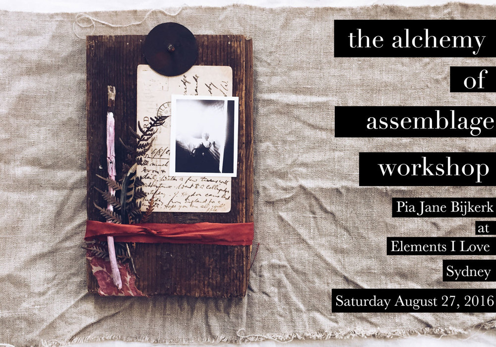 Join me for a very special winter workshop in Sydney learning The Alchemy of Assemblage, for more details, click here!