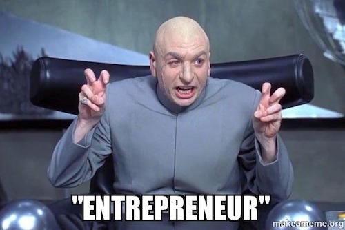 entrepreneur meme.jpeg