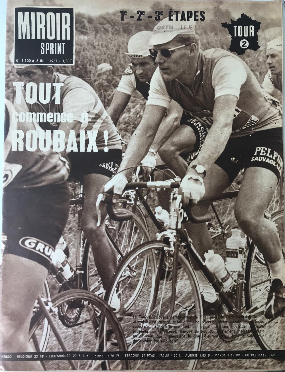 Mirror Sprint magazine from July 1967 features the Paris Roubaix Classic.    Jan Janssen (Pelforth Sauvage) and Raymond Poulidor (Mercier) were the leading riders of the day. The bikes of the era all featured MAFAC centre pull brakes, high flange hubs and pedal toe clips.