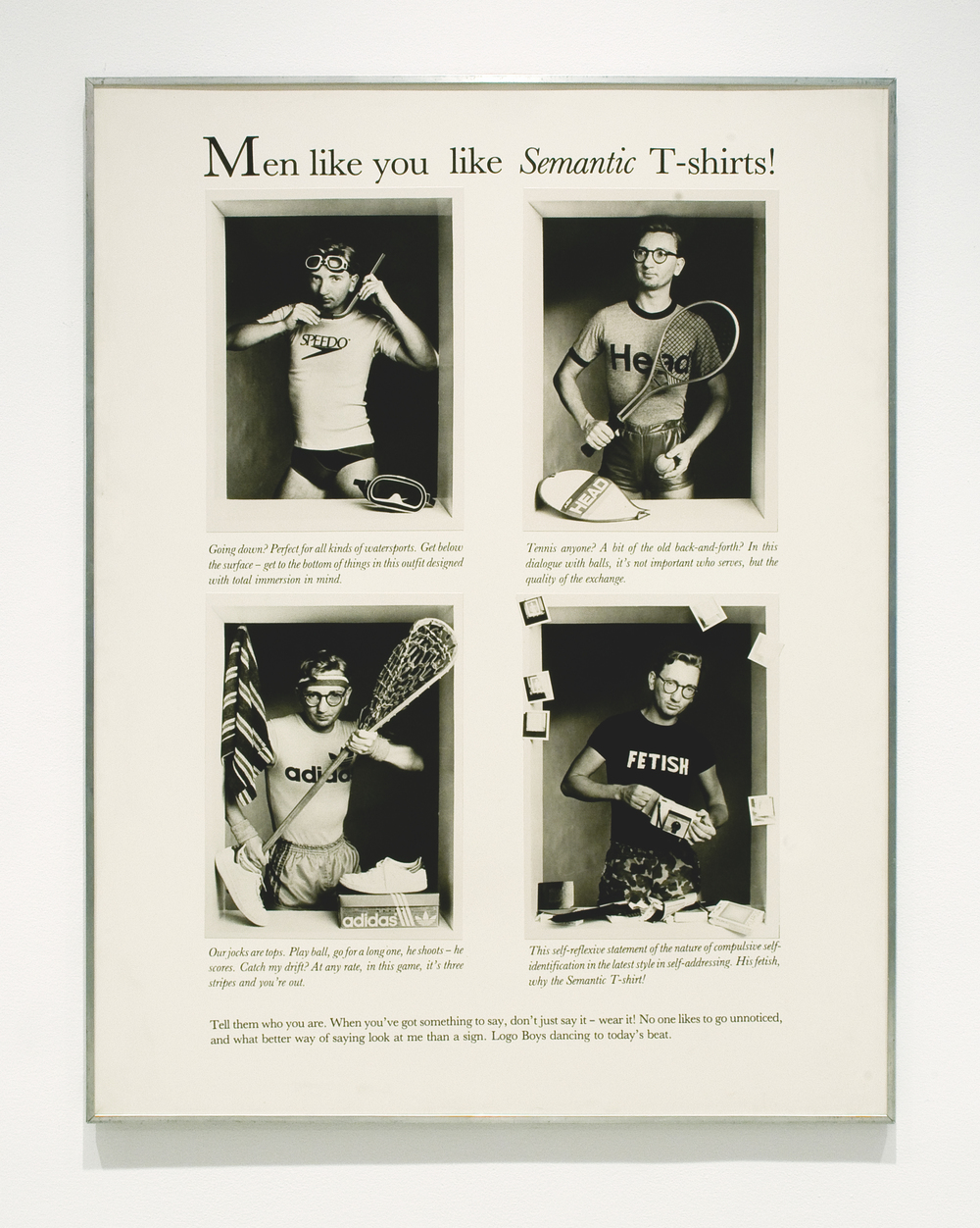 David Buchan,   Modern Fashions Suite:     Men Like You Like Semantic T-Shirts  , 1977.   Collection University of Lethbridge Art Gallery.