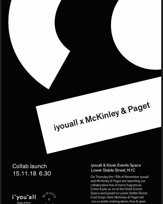 Join us at Coal Drop's Yard's power cable street for the launch of our collaboration with @iyastudio . . . #mckinleyandpaget  #plantbased  #plantpower  #hygge  #madeinlondon  #coconut  #essentialoils  #handmade  #bougie  #ろうそく  #양초  #candleseason