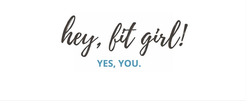 hey fit girl.jpg