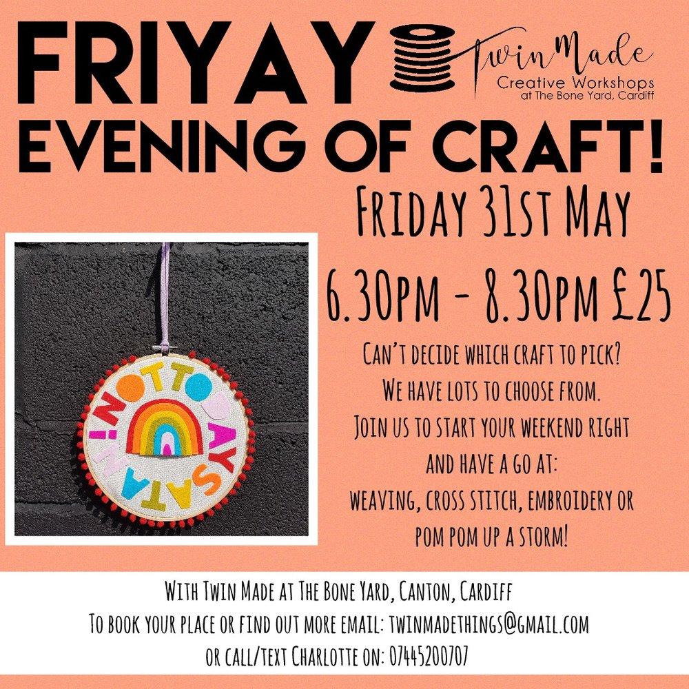 FriYAY Evening of craft!