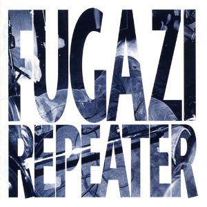 Fugazi_-_Repeater_cover.jpg